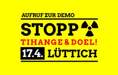 Stopp - Tihange & Doel - 17.4. - Lüttich