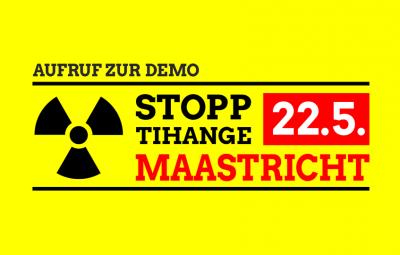 Stopp Tihange - 22.5. Maasricht
