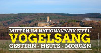 Mitten im Nationalpark Eifel - Vogelsang - Gestern, Heute, Morgen